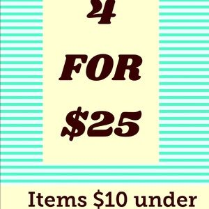 4 for $25 sale - items $10 under